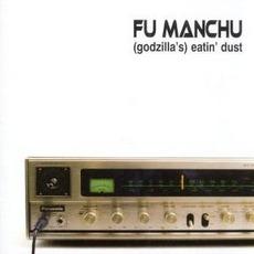 Eatin' Dust mp3 Album by Fu Manchu