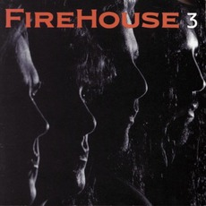 Firehouse 3 mp3 Album by FireHouse