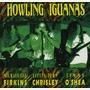 Howling Iguanas