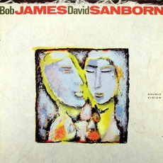 Double VIsion mp3 Album by Bob James & David Sanborn
