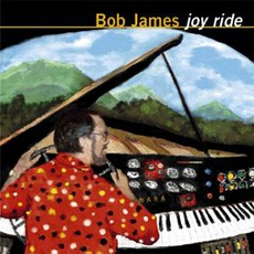 Joy Ride mp3 Album by Bob James