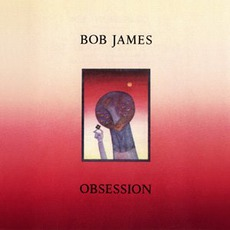 Obsession mp3 Album by Bob James