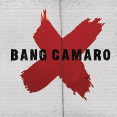 Bang Camaro mp3 Album by Bang Camaro