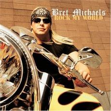 Rock My World mp3 Album by Bret Michaels