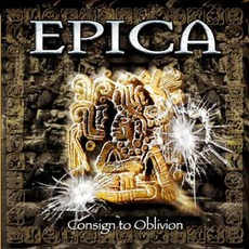 Consign To Oblivion mp3 Album by Epica