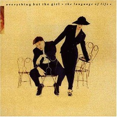 The Language Of Life mp3 Album by Everything but the Girl