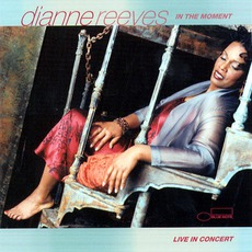 In The Moment mp3 Live by Dianne Reeves