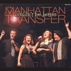 Couldn't Be Hotter (2000, Tokyo) mp3 Live by The Manhattan Transfer