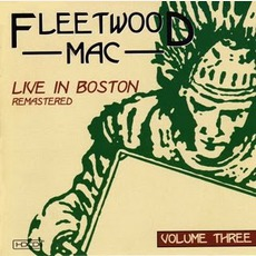 Live In Boston, Vol.3 mp3 Live by Fleetwood Mac