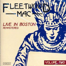 Live In Boston, Vol.2 mp3 Live by Fleetwood Mac