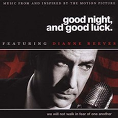 Good Night, And Good Luck mp3 Soundtrack by Dianne Reeves
