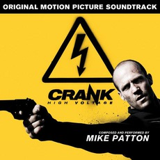 Crank: High Voltage by Mike Patton