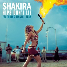 Hips Don't Lie mp3 Single by Shakira