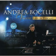 Vivere - Live In Tuscany by Andrea Bocelli