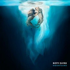 Mountains mp3 Single by Biffy Clyro