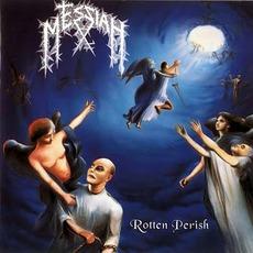 Rotten Perish mp3 Album by Messiah