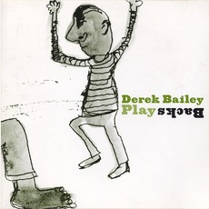 Playbacks mp3 Album by Derek Bailey