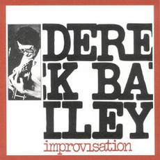 Improvisation mp3 Album by Derek Bailey