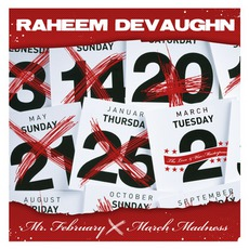 Mr. February (aka March Madness) mp3 Album by Raheem DeVaughn