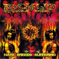 Hate Breeds Suffering mp3 Album by Lock Up