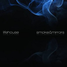 Smoke & Mirrors (Deluxe Edition) mp3 Album by Lifehouse