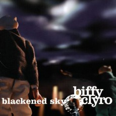 Blackened Sky mp3 Album by Biffy Clyro