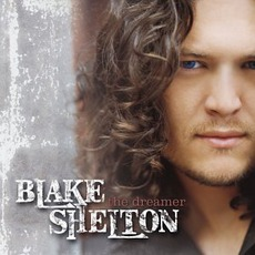 The Dreamer mp3 Album by Blake Shelton