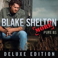 Pure BS (Deluxe Edition) mp3 Album by Blake Shelton