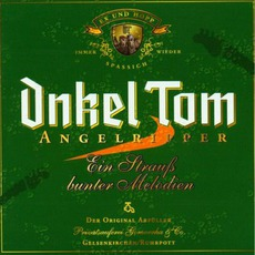 Ein Strauß Bunter Melodien mp3 Album by Onkel Tom Angelripper