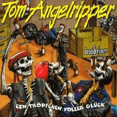 Ein Tröpfchen voller Glück mp3 Album by Onkel Tom Angelripper