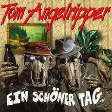 Ein Schöner Tag... mp3 Album by Onkel Tom Angelripper