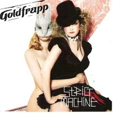 Strict Machine (UK) mp3 Single by Goldfrapp