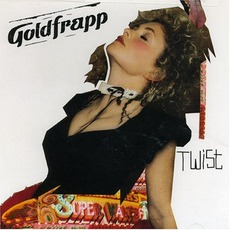 Twist mp3 Single by Goldfrapp