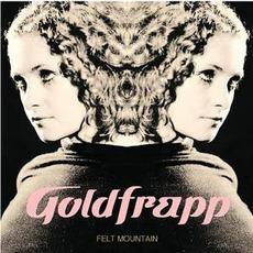 Felt Mountain mp3 Album by Goldfrapp