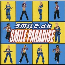 Smile Paradise mp3 Album by Smile.Dk
