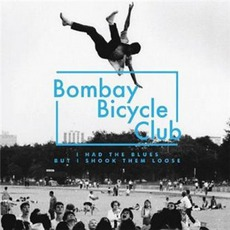 I Had The Blues But I Shook Them Loose mp3 Album by Bombay Bicycle Club