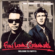 Welcome To Poppy's mp3 Album by Fun Lovin' Criminals