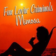 Mimosa mp3 Album by Fun Lovin' Criminals