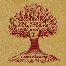 My Manic And I mp3 Album by Laura Marling