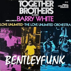 Together Brothers mp3 Soundtrack by Barry White
