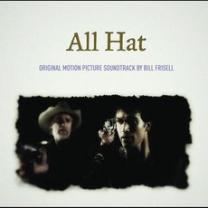 All Hat mp3 Soundtrack by Bill Frisell
