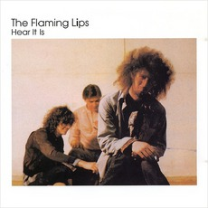 Hear It Is mp3 Album by The Flaming Lips