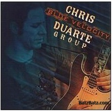 Blue Velocity mp3 Album by Chris Duarte Group