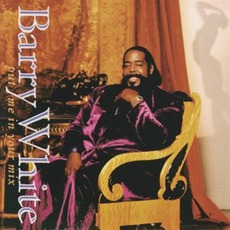 Put Me In Your Mix mp3 Album by Barry White