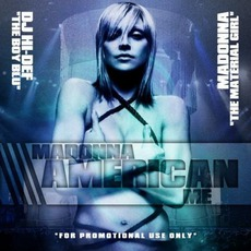 American Me mp3 Remix by Madonna
