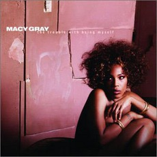 The Trouble With Being Myself mp3 Album by Macy Gray