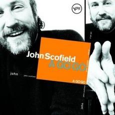 A Go Go mp3 Album by John Scofield