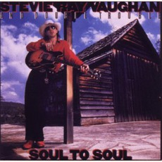 Soul To Soul mp3 Album by Stevie Ray Vaughan And Double Trouble