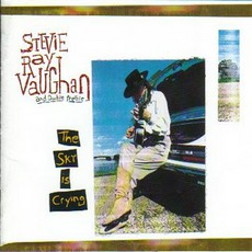 The Sky Is Crying mp3 Album by Stevie Ray Vaughan And Double Trouble