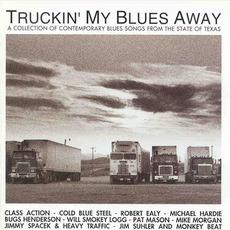 Truckinn My Blues Away - Texas mp3 Compilation by Various Artists